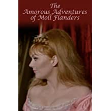 Amorous Adventures Of Moll Flanders
