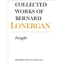 Insight: A Study of Human Understanding, Volume 3 (Collected Works of Bernard Lonergan)