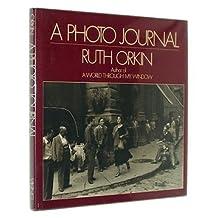 A Photo Journal (A Studio book) by Ruth Orkin (1981-11-05)