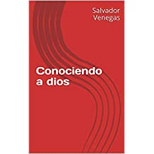 Conociendo a dios (Spanish Edition)