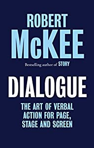 Dialogue by Robert McKee (2016-09-29)