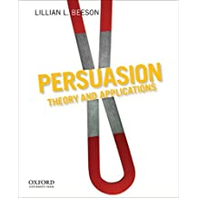 Persuasion: Theory and Applications