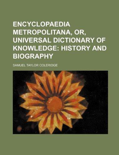 Download Encyclopaedia Metropolitana, Or, Universal Dictionary of
