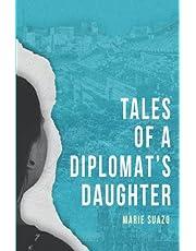 Tales of a Diplomat's Daughter