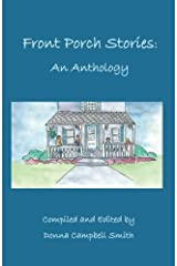 Front Porch Stories: An Anthology Paperback