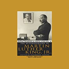 The Autobiography of Martin Luther King, Jr.  Audiobook by Dr. Martin Luther King Jr., Clayborne Carson - editor Narrated by Levar Burton