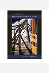 Introduction to Modern Economic Growth by Acemoglu, Daron (2009) Hardcover Hardcover