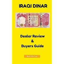 Iraqi Dinar Dealer Review & Buyers Guide