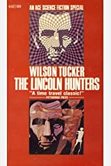 The Lincoln Hunters Mass Market Paperback