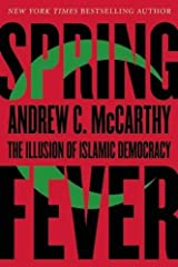 Spring Fever: The Illusion of Islamic Democracy Paperback
