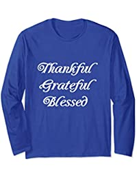 Thankful, Grateful, Blessed Long Sleeve Shirt, Thanksgiving,