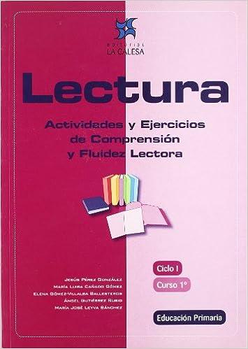 Lectura Actividades Y Ejercicios De Comprensión Y Fluidez Lectora 1 Educación Primaria Spanish Edition Pérez González Jesús 9788481051360 Books