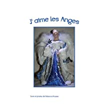 J'aime les Anges (I Like t. 3) (French Edition)