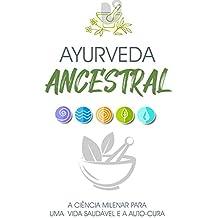 AYURVEDA: A ciência milenar para uma vida saudável e a auto-cura. A ciência ou medicina ayurvedica com origem na Índia une a saúde física e emocional