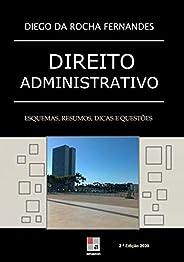 Direito Administrativo: esquemas, resumos, dicas e questões