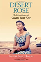Desert Rose: The Life and Legacy of Coretta Scott King Hardcover