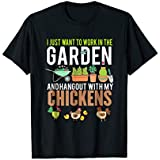 I Just Want To Work In My Garden And Hang Out Funny T-shirt
