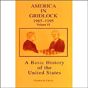 A Basic History of the United States, Vol. 6 Audiobook