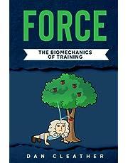 Force: The biomechanics of training