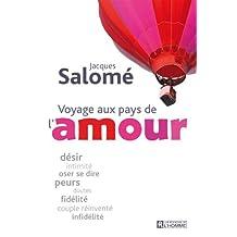Voyage aux pays de l'amour (French Edition)