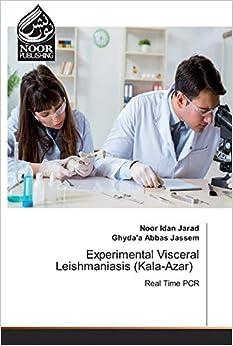 Experimental Visceral Leishmaniasis (Kala-Azar)