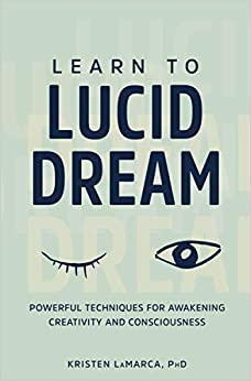 Learn to Lucid Dream: Powerful Techniques