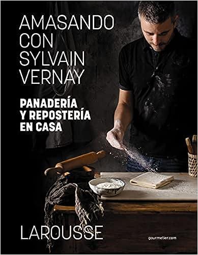 Amasando con Sylvain Vernay