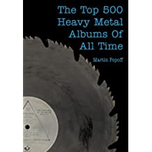 The Top 500 Heavy Metal Albums of All Time