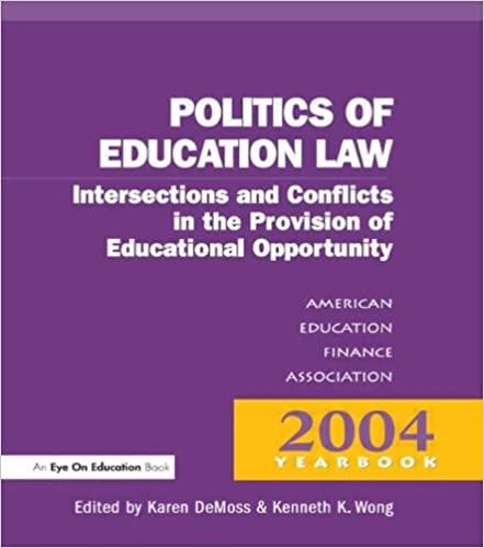 Money, Politics, and Law (Yearbook of the American Education Finance Association)