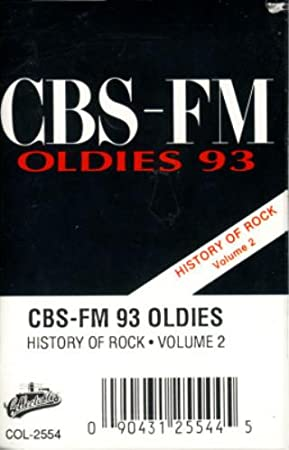 CBS - FM Oldies 93: History of Rock, Vol. 2