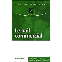 BAIL COMMERCIAL (LE) 4ED.
