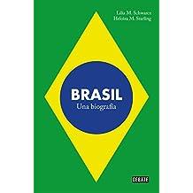 Brasil: Una biografía (Spanish Edition)