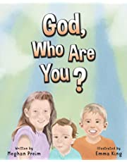 God Who Are You?