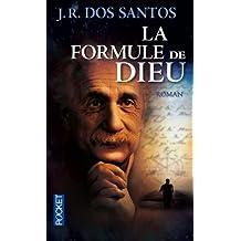 La formule de Dieu: L'énigme d'Einstein