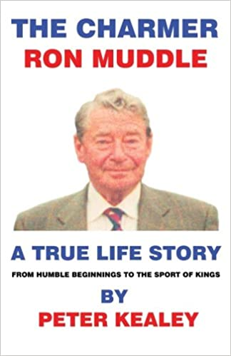 The Charmer Ron Muddle: A True Life Story: Amazon.es: Kealey ...