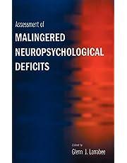 Assessment of Malingered Neuropsychological Deficits