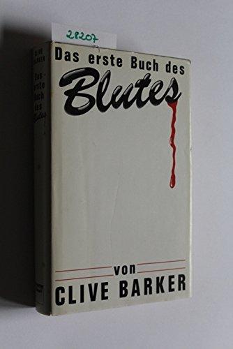 Clive Barker - Das 1. Buch des Blutes. Horror-Erzählungen