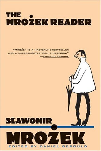 The Mrozek Reader [Slawomir Mrozek] (Tapa Blanda)