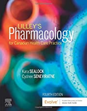 Lilley's Pharmacology for Canadian Health Care Practice