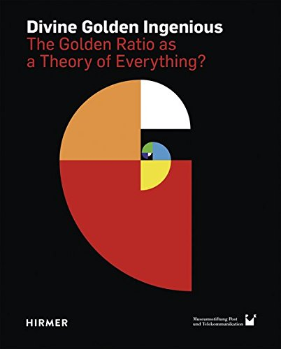 Holy man Golden Ingenious: The Golden Ratio as a Theory of Everything?