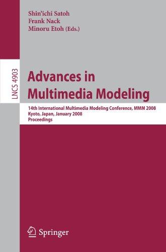 [PDF] Advances in Multimedia Modeling Free Download | Publisher : Springer | Category : Computers & Internet | ISBN 10 : 3540774076 | ISBN 13 : 9783540774075