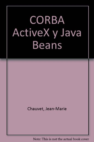 CORBA ActiveX y Java Beans (Spanish Edition) by Gestion 2000