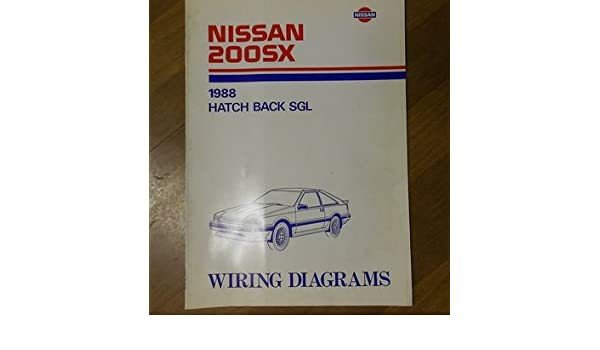1988 Nissan 200SX Hatch Back SGL Wiring Diagram Service ... on