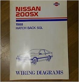 1988 Nissan 200sx Hatch Back Sgl Wiring Diagram Service Repair Shop. 1988 Nissan 200sx Hatch Back Sgl Wiring Diagram Service Repair Shop Manual 88 Amazon Books. Honda. Honda 200sx Wiring Diagram At Scoala.co