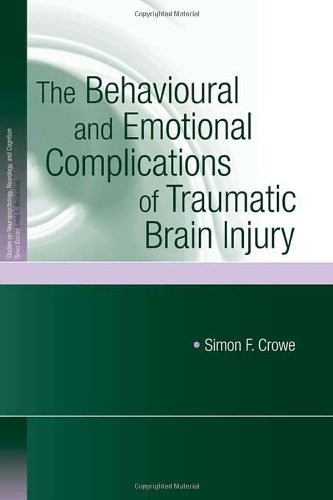 The Behavioural and Emotional Complications of Traumatic Brain Injury (Studies on Neuropsychology, Neurology and Cogniti
