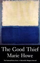 The Good Thief: Poems (National Poetry Series)
