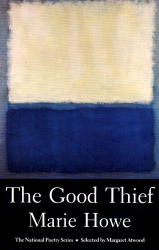 Cover of The Good Thief: Poems (National Poetry Series)