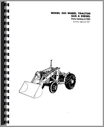 Case 320 Industrial Tractor Parts Manual Catalog [Jan 01, 2017] Case pdf