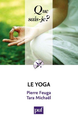 Le yoga: « Que sais-je ? » n° 643 (French Edition) - Kindle ...