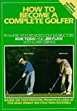 img - for How to Become a Complete Golfer, Revised Edition book / textbook / text book